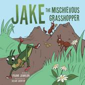 Jake The Mischievous Grasshopper