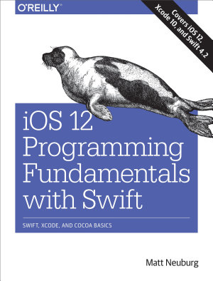 iOS 12 Programming Fundamentals with Swift PDF