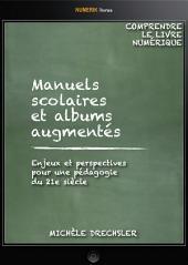 Manuels scolaires et albums augmentés: Enjeux et perspectives pour une pédagogie du 21e siècle