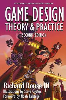 Game Design  Theory and Practice  Second Edition PDF