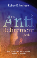 The Anti Retirement Book