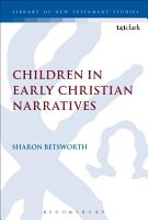 Children in Early Christian Narratives PDF