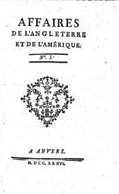 Affaires de l'Angleterre et de l'Amerique. (Par Franklin, Court de Gebelin, Robinet etc.) Vol. 1.2: Volume1