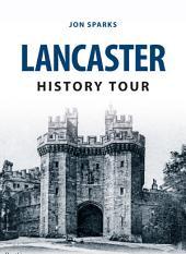 Lancaster History Tour