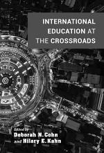 International Education at the Crossroads
