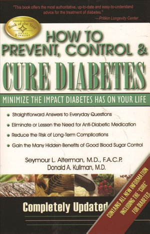 How to Prevent  Control   Cure Diabetes