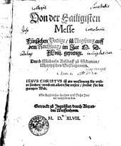 Von der Hailigisten Messe Fünfzehen Predige, zü Augspurg auff dem Reichsztag, im Jar M. D. XLviij. Gepredigt