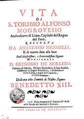 Vita di S. Toribio Alfonso Mogrovesio. Arcivescovo di Lima: capitale del regno del Perù
