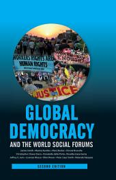 Global Democracy and the World Social Forums: Edition 2