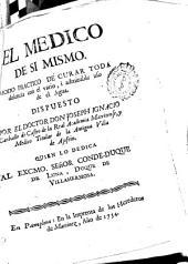 El medico de si mismo: modo practico de curar toda dolencia con el vario i admirable uso del agua