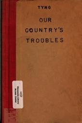Our Country's Troubles: A Sermon Preached in the Church of the Epiphany, Philadelphia, June 29, 1856