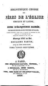 Bibliothèque choisie des Pères de l'Église, grecque et latine; ou, cours d'éloquence sacrée: Volume29