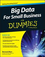 Big Data For Small Business For Dummies PDF