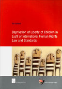 Deprivation of Liberty of Children in Light of International Human Rights Law and Standards PDF