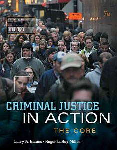 Criminal Justice in Action  The Core Book