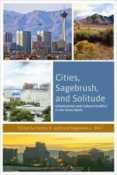 Cities Sagebrush And Solitude Book PDF