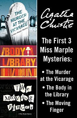 Miss Marple 3 Book Collection 1  The Murder at the Vicarage  The Body in the Library  The Moving Finger