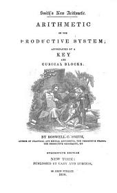 Arithmetic on the Productive System: Accompanied by a Key and Cubical Blocks, Volume 1