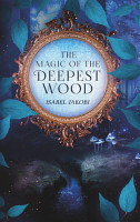The magic of the deepest wood PDF