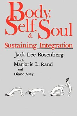 Body Self   Soul