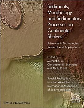 Sediments  Morphology and Sedimentary Processes on Continental Shelves PDF
