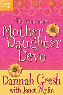The One Year Mother Daughter Devo PDF