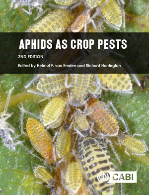 Aphids as Crop Pests, 2nd Edition