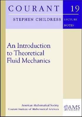 An Introduction to Theoretical Fluid Mechanics