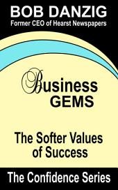 Business Gems: The Softer Values of Success