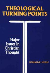Theological Turning Points Book