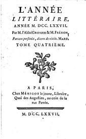 L' année littéraire: 1777,4, Volume1777,Numéro4