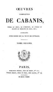 Oeuvres complètes de Cabanis: Rapports du physique et du moral de l'homme