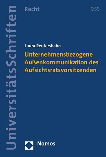 Unternehmensbezogene Au  enkommunikation des Aufsichtsratsvorsitzenden PDF