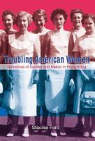 Troubling American Women PDF