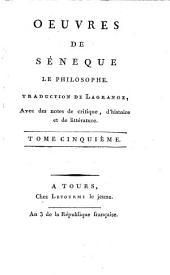 Oeuvres de Séneque le philosophe: Volume5