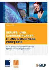 Gabler | MLP Berufs- und Karriere-Planer IT und e-business 2009 | 2010: Für Studenten und Hochschulabsolventen, Ausgabe 10