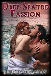 Deep-seated Passion