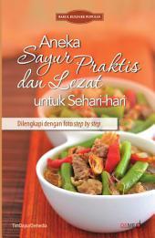 Aneka Sayur Praktis dan Lezat untuk Sehari-hari