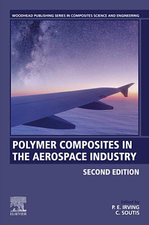 Polymer Composites in the Aerospace Industry PDF