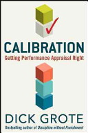 Calibration  Getting Performance Appraisal Right