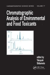 Chromatographic Analysis of Environmental and Food Toxicants PDF