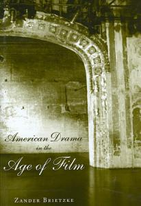 American Drama in the Age of Film PDF