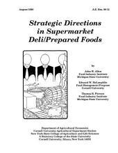Strategic Directions in Supermarket Deli/prepared Foods