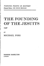 The Founding of the Jesuits, 1540