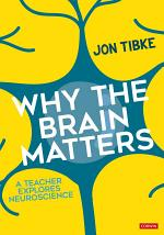 Why The Brain Matters