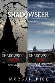 A Shadowseer Bundle  Shadowseer  London  Book 1  and Shadowseer  Paris  Book 2  PDF