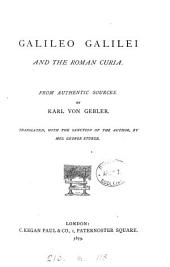 Galileo Galilei and the Roman Curia, tr. by mrs G. Sturge