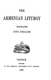 The Armenian Liturgy: Translated Into English