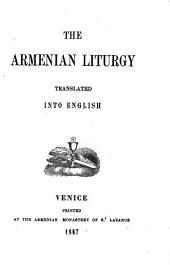 The Armenian Liturgy: Translated Into English