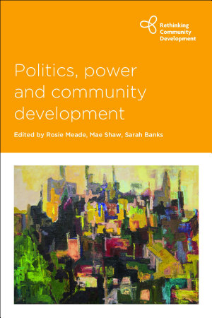 Politics  Power and Community Development PDF